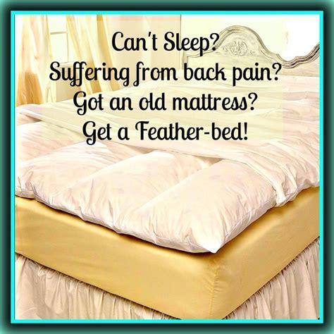 Where Can I Get A Futon Mattress by Can T Sleep Suffering From Back Got An Mattress Get A Feather Bed