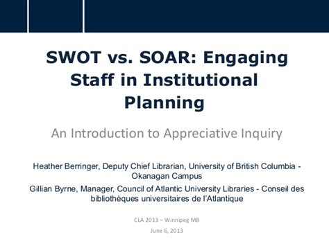 soar analysis template swot vs soar engaging staff in institutional planning