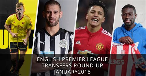 epl january transfer window 2018 english premier league transfers round up january 2018