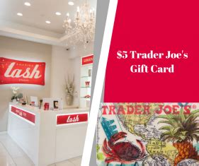 Trader Joe S E Gift Card - do you have a love for beauty and health amazing lash