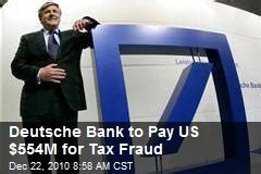 deutsche bank tax tax fraud news stories about tax fraud page 1 newser