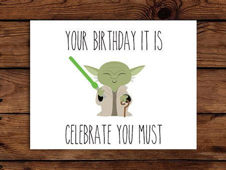 printable birthday cards star wars star wars birthday card printable yoda birthday card