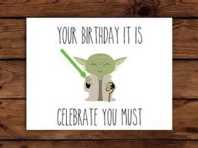 Starwars Birthday Card Star Wars Birthday Card Printable Yoda Birthday Card