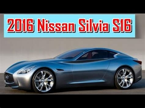 2016 nissan s16 redesign interior and exterior
