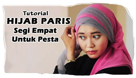 Tutorial Hijab Paris Pesta | tutorial hijab paris segi empat ke pesta kombinasi tile