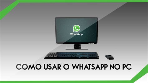 tutorial como usar whatsapp no pc como utilizar whatsapp desde tu pc youtube como usar o