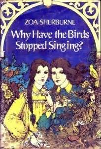 why have the birds stopped singing by zoa sherburne