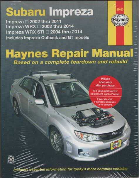 subaru legacy automotive repair manual sagin workshop haynes subaru impreza impreza wrx and impreza wrx sti 2002 2014 workshop manual sagin