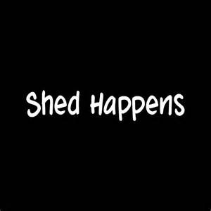 shed happens sticker vinyl car decal cat hair