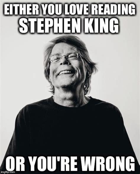 Stephen King Meme - stephen kings king and wells on pinterest
