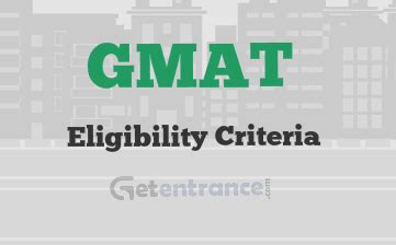 Gmat Eligibility For Mba gmat 2018 eligibility criteria and norms getentrance