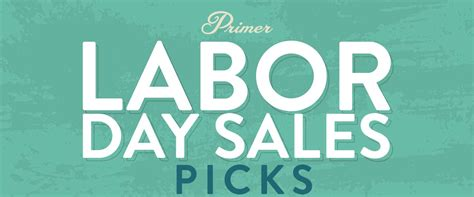 Nordstrom Rack Labor Day Sale by Primer S Best Labor Days Sales Picks Primer