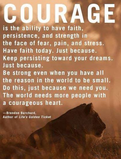 courageous faith how to rise and resist in a time of fear books brendon burchard on courage great quotes
