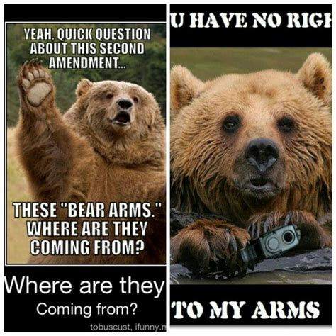 Right To Bear Arms Meme - my right to quot bear arms quot lol funny stuff hehe haha