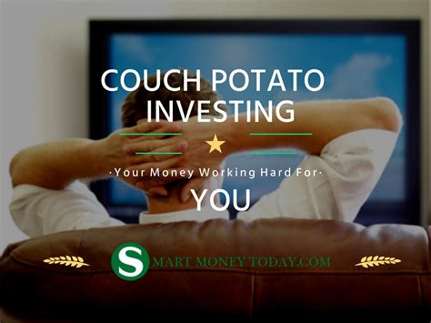 couch potato investing portfolio couch potato investing the lazy way to wealth
