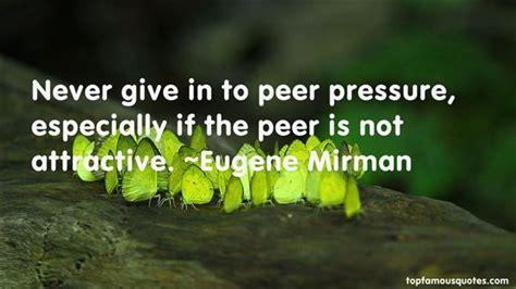 peer pressure quotes   famous quotes  peer pressure