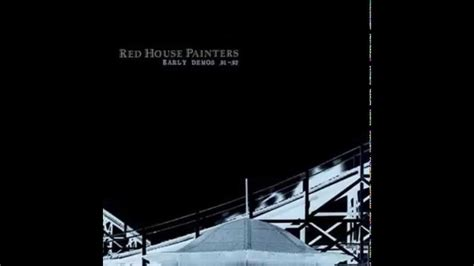 red house painters youtube red house painters waterkill youtube