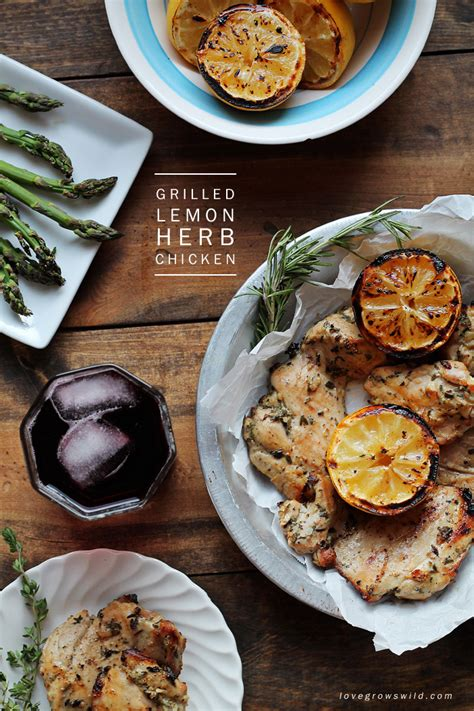 30 delicious grilled recipes the only cookbook you ll need for all your grilling desires books grilled lemon herb chicken grows