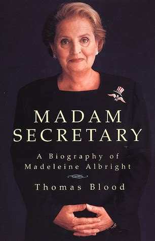 becoming madeleine a biography of the author of a wrinkle in time by granddaughters books madam a biography of madeleine albright by