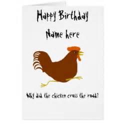 corny birthday cards chicken on birthday card customize corny joke zazzle