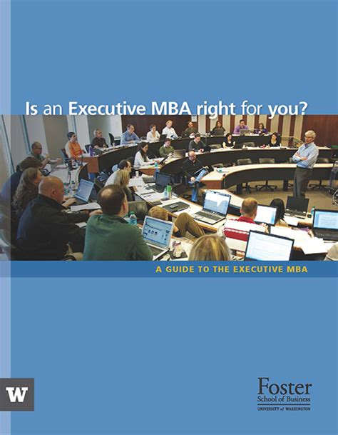 Uw Executive Mba Tuition by Executive Mba Foster School Of Business