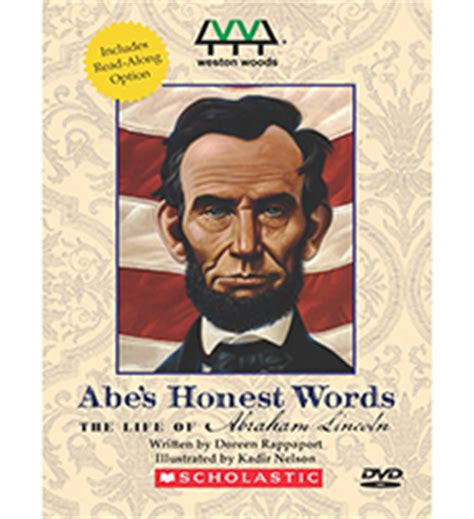 life of abraham lincoln scholastic product abe s honest words the life of abraham lincoln