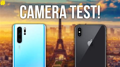 huawei p pro  apple iphone xs max ultimate camera comparison youtube