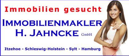 Immobilienmakler Gesucht by H Jahncke Gmbh Immobilienmakler Makler Itzehoe Immobilien