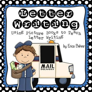 using picture books to teach writing letter writing by erica bohrer teachers pay teachers