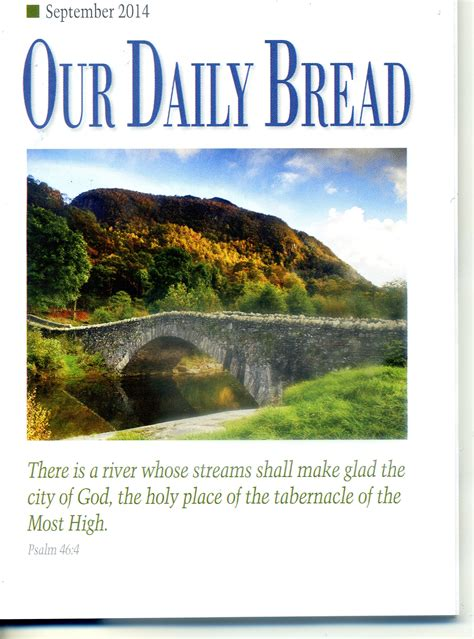 Our Daily Bread our daily bread daily devotional