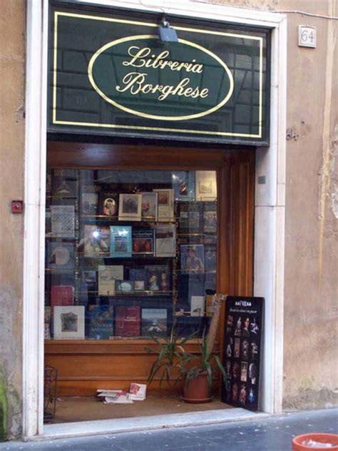 libreria arte roma libreria borghese a roma libreria itinerari turismo