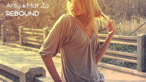 Rebound Mat Zo by Arty Mat Zo Rebound Original Mix