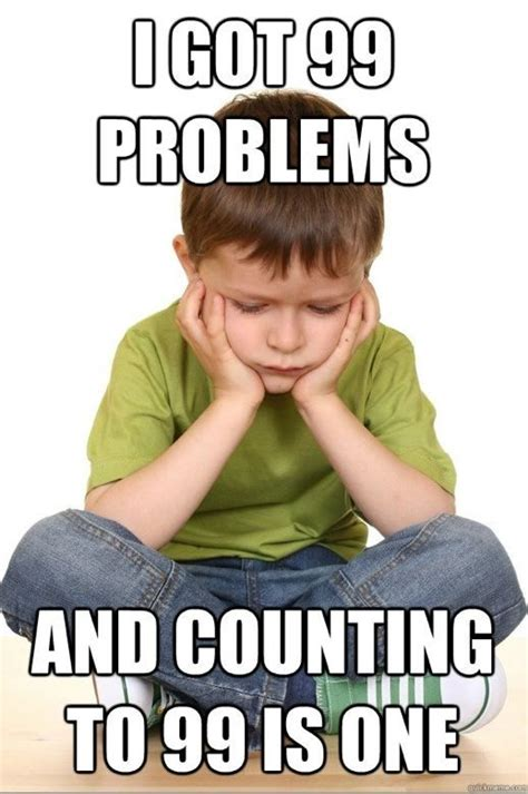 Teacher Problems Meme - first grade problems meme