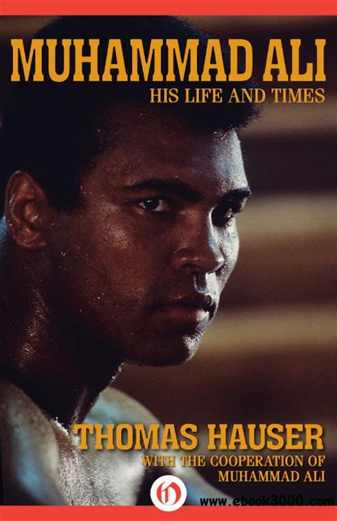 Muhammad Ali Biography Free Download | muhammad ali his life and times free ebooks download