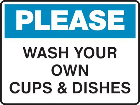 wash your own wash your own dishes sign