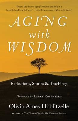 aging with wisdom reflections stories and teachings books aging with wisdom reflections stories and teachings