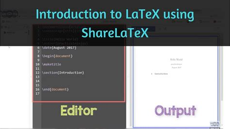 latex tutorial hello world latex introduction first latex code learn using