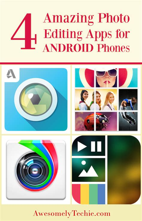 photo editor app for android 4 amazing photo editing apps for android phones awesomely techie