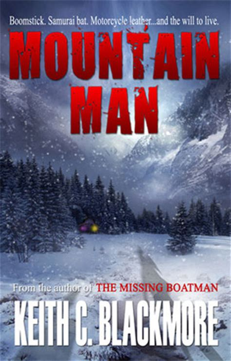 mountain a novel books mountain a book by keith blackmore book review