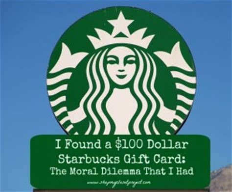 I Found A Gift Card With Money On It - i found a 100 starbucks gift card the moral dilemma that i had
