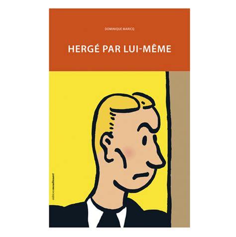 Lui Meme - tintin herge par lui meme moulinsart tintin moul24208