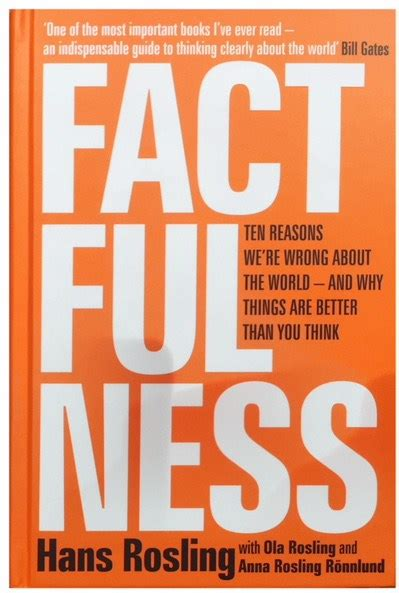 factfulness hans rosling quotes what book s are you reading at the moment page 56