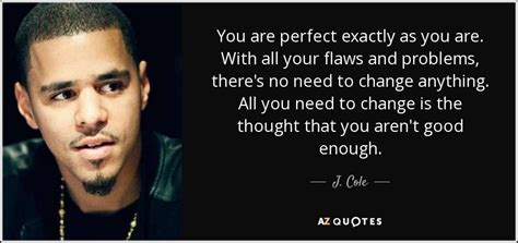 j cole quotes top 25 quotes by j cole of 124 a z quotes