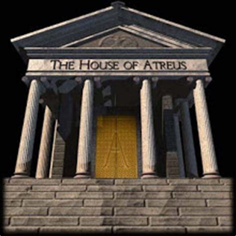 House Of Atreus by The House Of Atreus Atreus The Who Named The House