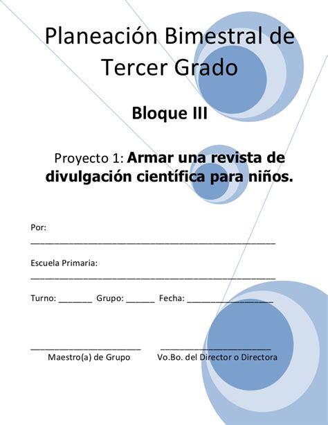 proyecto educacion vial 3 grado feria de ciencia 3er grado bloque 3 proyecto 1