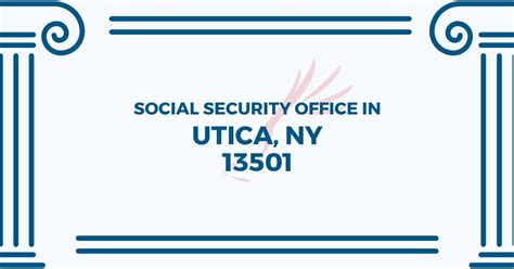 Social Services Office Near Me by Social Security Office In Utica New York 13501 Get Help