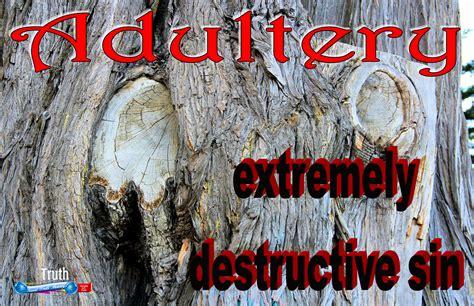 adultery  distructive sin