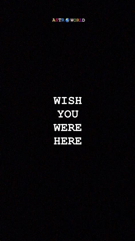 Wish You Were Here #travisscottwallpapers | Travis scott