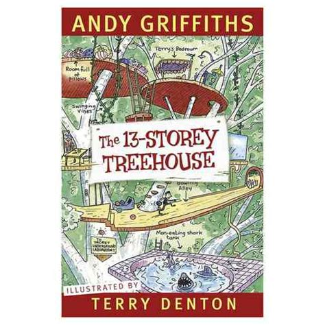 terry treetop and abigail collection books the 13 storey treehouse by andy griffiths and terry denton