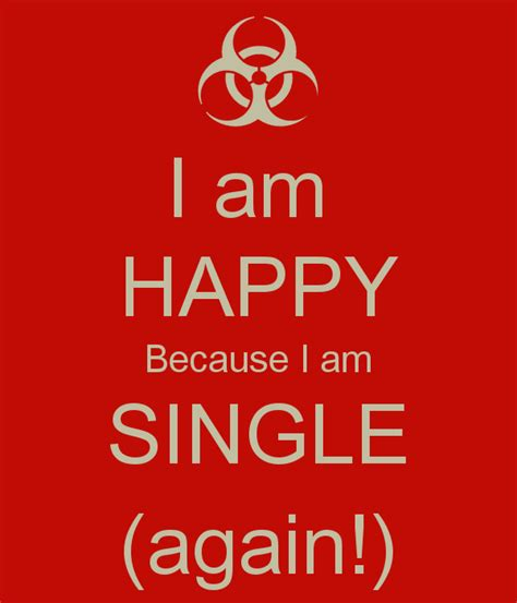 I Am Single i am single because quotes quotesgram